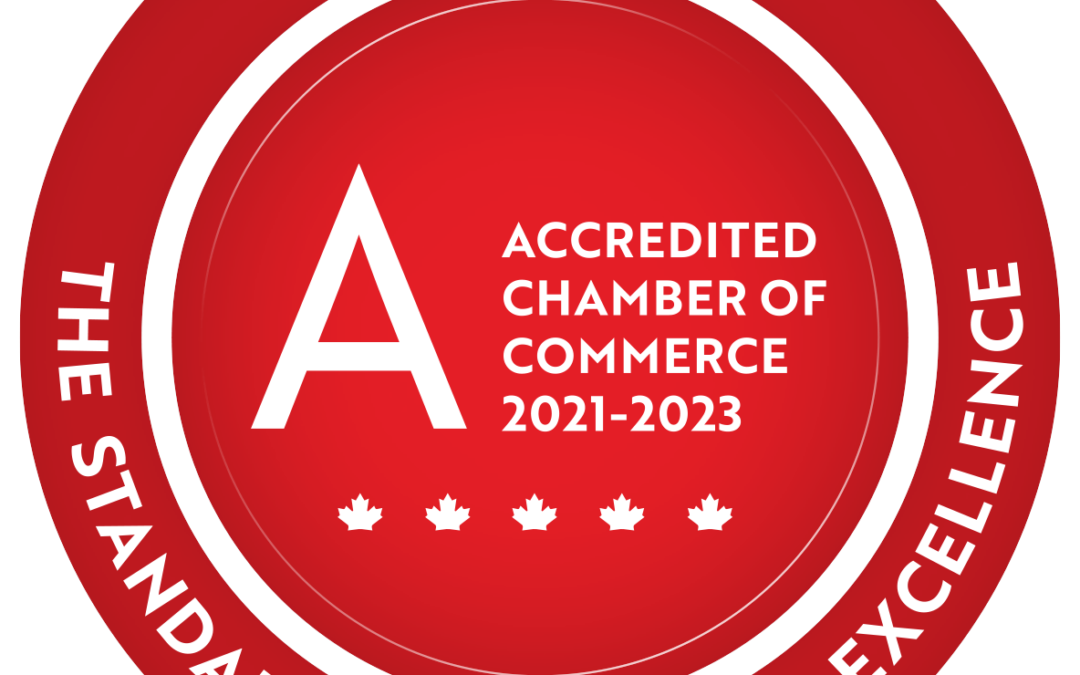 The Fredericton Chamber of Commerce Receives their Re-Accreditation through the Canadian Chamber of Commerce